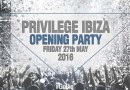 Privilege Ibiza Opening Party 2016
