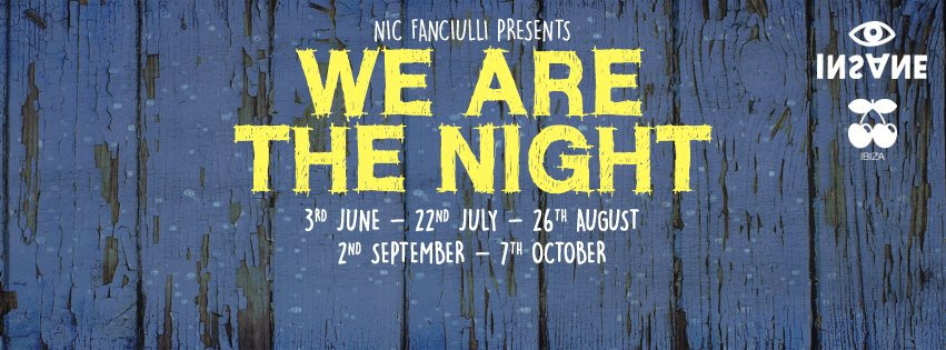 INSANE presents We Are The Night @ Pacha Ibiza