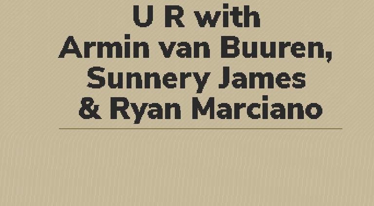 U R with Armin van Buuren, Sunnery James & Ryan Marciano