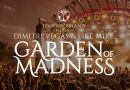 Garden of Madness Opening Party