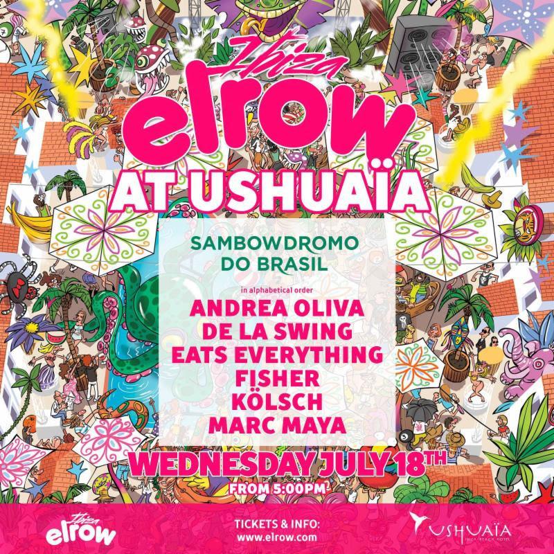 Elrow Ushuaïa
